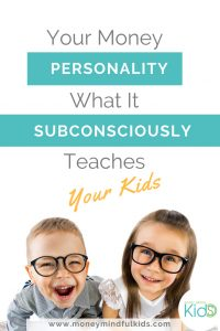 Your Money Personality & Kids